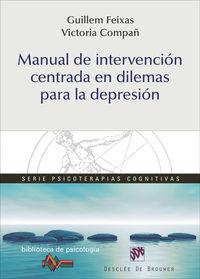 Manual De Intervencion Centrada En Dilemas Para La Depresion - Guillem  Feixas Viaplana  /  Victoria  Compañ Felipe