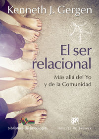 SER RELACIONAL, EL - MAS ALLA DEL YO Y DE LA COMUNIDAD