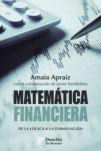 MATEMATICA FINANCIERA - DE LA LOGICA A LA FORMULACION