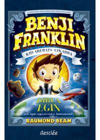 Benji Franklin - Dirua Egin (eta Espazio-Ontzi Demaskoak!) - Raymond Bean