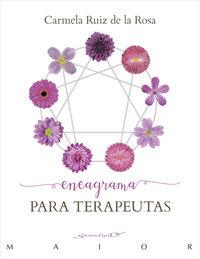 Eneagrama Para Terapeutas - Carmela Ruiz De La Rosa