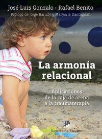ARMONIA RELACIONAL, LA - APLICACIONES DE LA CAJA DE ARENA A LA TRAUMATERAPIA
