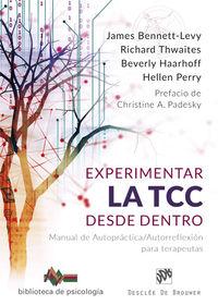 EXPERIMENTAR LA TCC DESDE DENTRO - MANUAL DE AUTOPRACTICA / AUTORREFLEXION PARA TERAPEUTAS