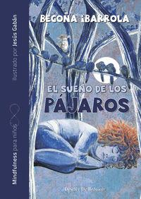 SUEÑO DE LOS PAJAROS, EL