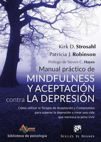 MANUAL PRACTICO DE MINDFULNESS Y ACEPTACION CONTRA LA DEPRESION