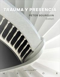 Trauma Y Presencia - Peter Bourquin