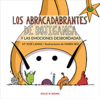 Las abracadabrantes de bojiganga y las emociones desbordadas - M. Jose Lamas Diz / Maria Seoane Gamez
