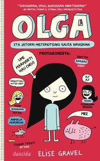 Olga Eta Jatorri Misteriotsuko Gauza Kirasduna - Elise Gravel