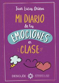 Mi Diario De Las Emociones En Clase - Juan Lucas Onieva