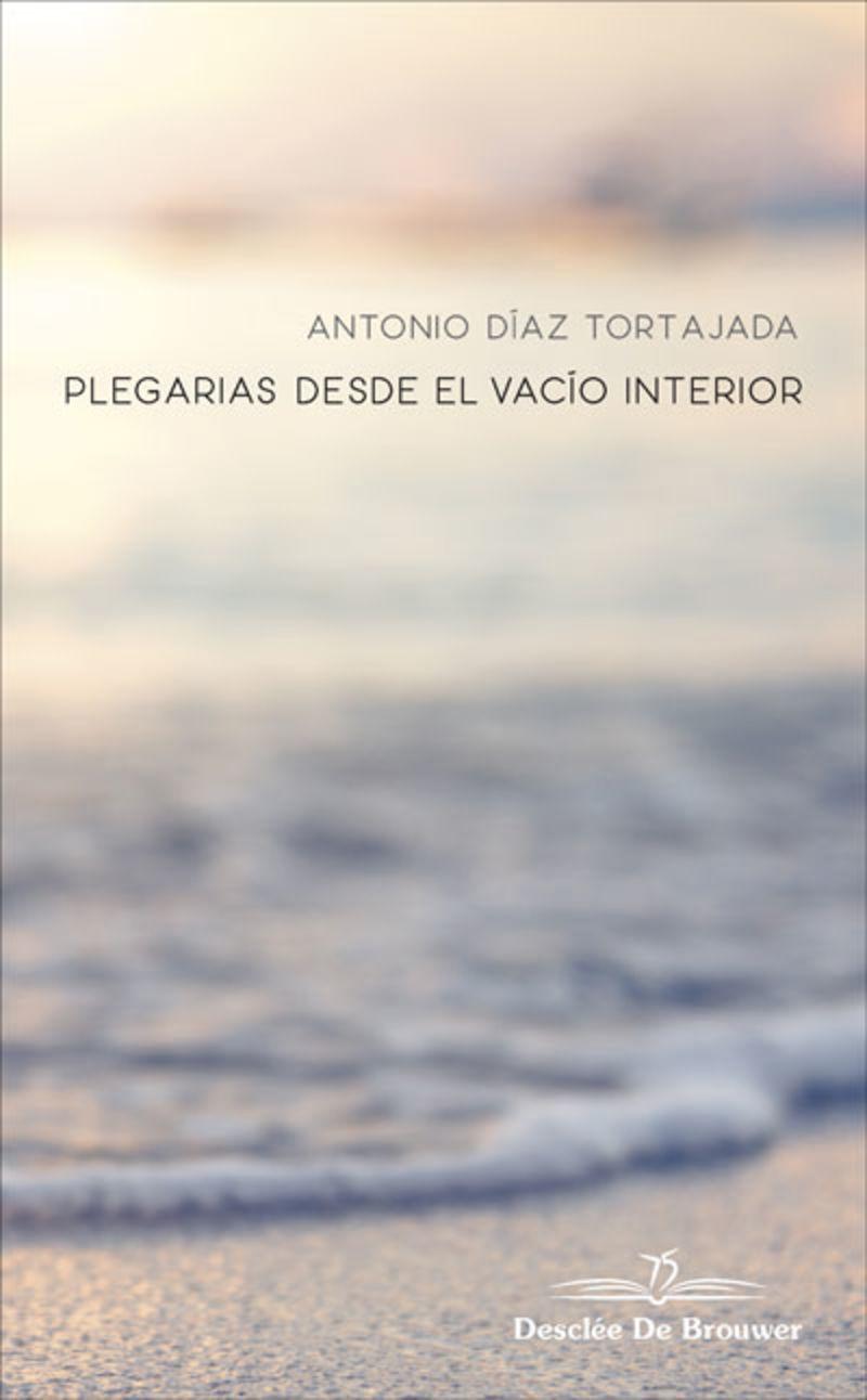 PLEGARIAS DESDE EL VACIO INTERIOR