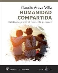 HUMANIDAD COMPARTIDA - HABITANDO JUNTOS EL MOMENTO PRESENTE