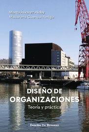 diseño de organizaciones - teoria y practica - Marta Alvarez Alday / Macar Cuenca-Amigo