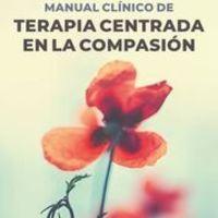MANUAL CLINICO DE TERAPIA CENTRADA EN LA COMPASION