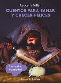 CUENTOS PARA SANAR Y CRECER FELICES