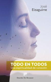 TODO EN TODOS - UNA ESPIRITUALIDAD DE CONEXION