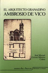 ARQUITECTO GRANADINO ANTONIO DE VICO