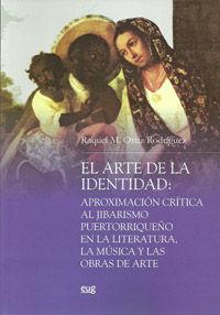 ARTE DE LA IDENTIDAD, EL