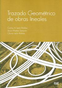 Trazado Geometrico De Obras Lineales - Carlos Leon Robles