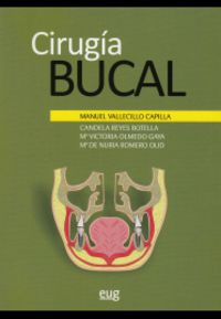 Cirugia Bucal - M. Vallecillo Capilla / [ET AL. ]