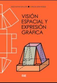 VISION ESPACIAL Y EXPRESION GRAFICA