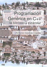 PROGRAMACION GENERICA EN C++ - LA BIBLIOTECA ESTANDAR