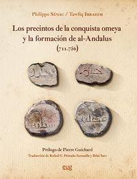 PRECINTOS DE LA CONQUISTA OMEYA Y LA FORMACION DE AL-ANDALUS, LOS (711-756)