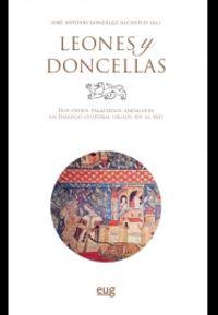 LEONES Y DONCELLAS - DOS PATIOS PALACIEGOS ANDALUCES EN DIALOGO CULTURAL