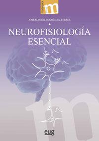 NEUROFISIOLOGIA ESENCIAL