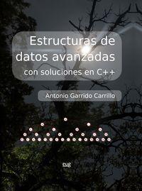 ESTRUCTURAS DE DATOS AVANZADAS CON SOLUCIONES EN C++