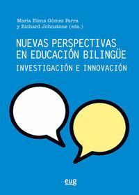 NUEVAS PERSPECTIVAS EN EDUCACION BILINGUE - INVESTIGACION E INNOVACION