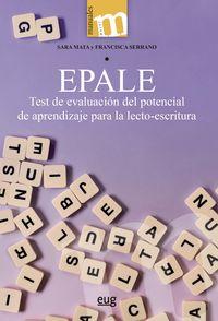 EPALE - TEST DE EVALUACION DEL POTENCIAL DE APRENDIZAJE PARA LA LECTO-ESCRITURA