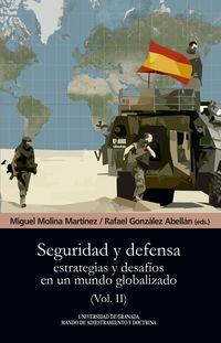 SEGURIDAD Y DEFENSA II - ESTRATEGIAS Y DESAFIOS EN UN MUNDO GLOBALIZADO