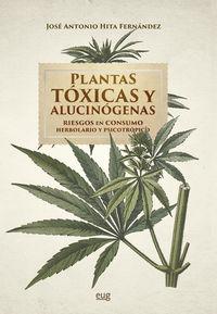 PLANTAS TOXICAS Y ALUCINOGENAS - RIESGOS EN CONSUMO HERBOLARIO Y PSICOTROPICO