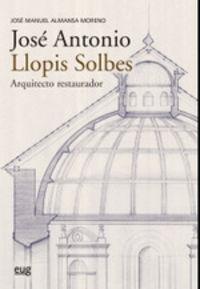 JOSE ANTONIO LLOPIS SOLBES, ARQUITECTO RESTAURADOR