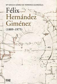 FELIX HERNANDEZ GIMENEZ (1889-1975)