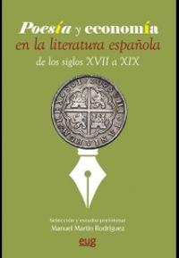 POESIA Y ECONOMIA EN LA LITERATURA ESPAÑOLA DE LOS SIGLOS XVII A XIX