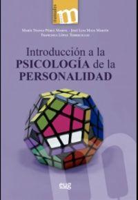 INTRODUCCION A LA PSICOLOGIA DE LA PERSONALIDAD