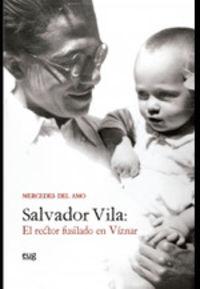 SALVADOR VILA - EL RECTOR FUSILADO EN VIZNAR