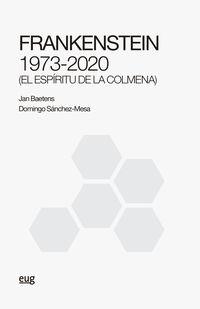 FRANKENSTEIN 1973-2020 (EL ESPIRITU DE LA COLMENA)