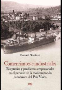 comerciantes e industriales - Manuel Montero