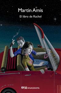 El libro de rachel - Martin Amis