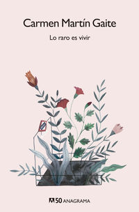 Lo Raro Es Vivir - Carmen Martin Gaite