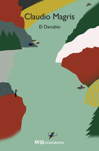 El danubio - Claudio Magris