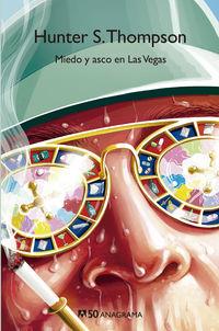 Miedo Y Asco En Las Vegas - Hunter S. Thompson