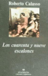 Los cuarenta y nueve escalones - Roberto Calasso