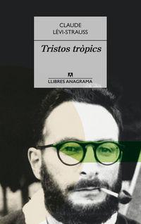TRISTOS TROPICS