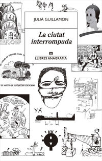 La ciutat interrompuda - Julia Guillamon