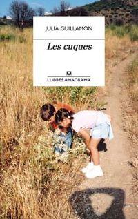 cuques, les - Julia Guillamon