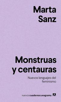 Monstruas Y Centauras - Marta Sanz
