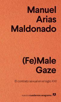 (fe) Male Gaze - Manuel Arias Maldonado